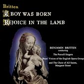 A Boy Was Born/Rejoice In The Lamb von The Purcell Singers