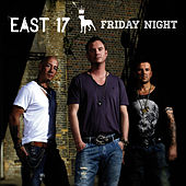 Friday Night - Single von East 17