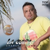 La Culpa de Charly El Cumbiero