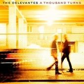 A Thousand Turns by The Delevantes