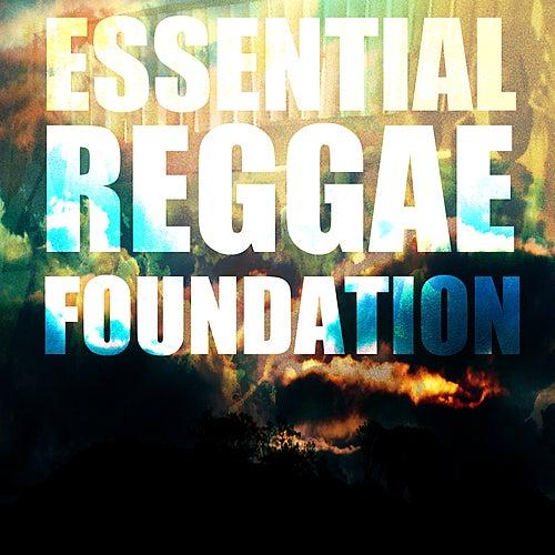 Essential Reggae Foundation Platinum Edition by Various Artists
