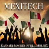 Mexitech de DannyDJ Sanchez