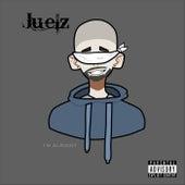 I'm Alright van Juelz
