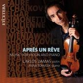 Various Composers: Aprés un rêve by Carlos Damas