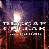 Reggae Cellar Rock Steady Secrets Platinum Edition de Various Artists