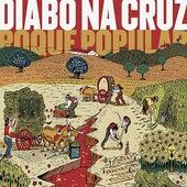 Roque Popular von Diabo Na Cruz