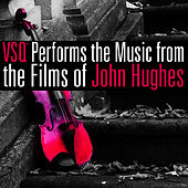 VSQ Performs Music from the Films of John Hughes de Vitamin String Quartet