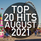 Top 20 Hits August 2021 (Instrumental) by Piano Dreamers