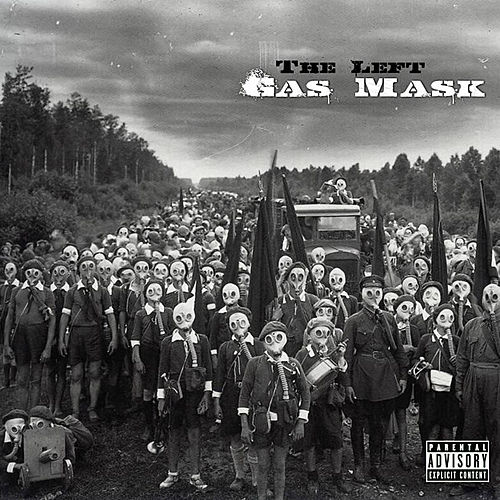 Gas Mask (Deluxe Edition) by The Left