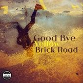 Good Bye Yellow Brick Road by La Retroband