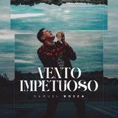 Vento Impetuoso by Samuel Bozza