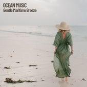 Ocean Music: Gentle Maritime Breeze by Ocean Sounds (1)