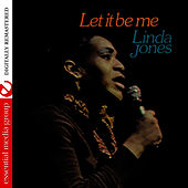 Let It Be Me (Digitally Remastered) by Linda Jones