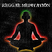 Reggae Meditation Platinum Edition by Various Artists