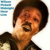 Midnight Hour Live by Wilson Pickett