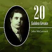 20 Golden Greats by John McCormack