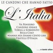 Le canzoni che hanno fatto l'Italia (Va Pensiero - Torna a Surriento - Bella Ciao) de Various Artists