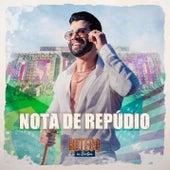 Nota de Repúdio (Ao Vivo) de Gusttavo Lima
