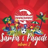 Radar Samba & Pagode, Vol. 2 by Various Artists