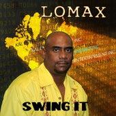 Swing It by Lomax
