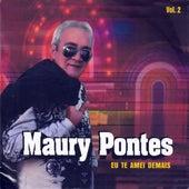 Eu Te Amei Demais by Maury Pontes