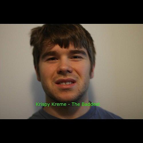 The Baddest by Krispy Kreme