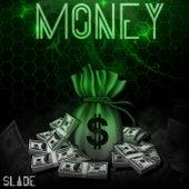 Money de Slade
