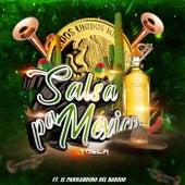 Salsa Pa México (feat. El Parrandero del Barrio) van Tosca
