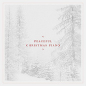 Peaceful Christmas Piano by Various Artists