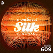 Monstercat Silk Showcase 609 (Hosted by Vintage & Morelli) by Monstercat Silk Showcase