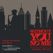 Without You, No Me de Temple University Jazz Band (1)
