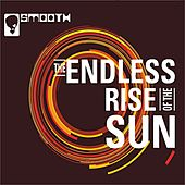 The Endless Rise of the Sun de Smooth