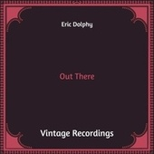 Out There (Hq Remastered) von Eric Dolphy