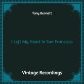 I Left My Heart in San Francisco (Hq Remastered) de Tony Bennett