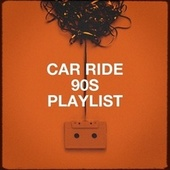 Car Ride 90s Playlist di The 90's Generation