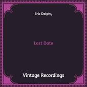 Last Date (Hq Remastered) von Eric Dolphy