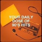 Your Daily Dose of 90's Hits by Génération 90