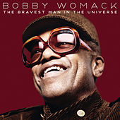 The Bravest Man In The Universe von Bobby Womack