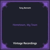 Hometown, My Town (Hq Remastered) de Tony Bennett
