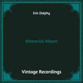 Memorial Album (Hq Remastered) von Eric Dolphy
