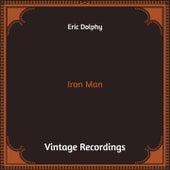 Iron Man (Hq Remastered) von Eric Dolphy
