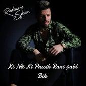 Ki Nti Ki Passik von Redouane Sghir