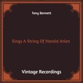 Sings a String of Harold Arlen (Hq Remastered) de Tony Bennett