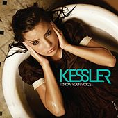 I Know Your Voice de Kessler