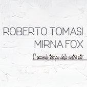 Il secondo tempo della nostra vita by Roberto Tomasi
