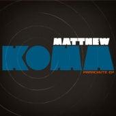 Parachute EP by Matthew Koma