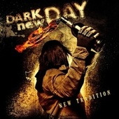 New Tradition (Deluxe Edition) by Dark New Day