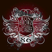 86 - We Got The Party Rite by Ron Browz