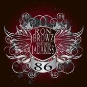 86 - We Got The Party Rite de Ron Browz