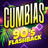 Cumbias - 90's Flashback by Various Artists